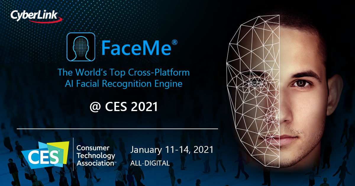 CyberLink Will Showcase New FaceMe® eKYC and Fintech Solutions at CES 2021