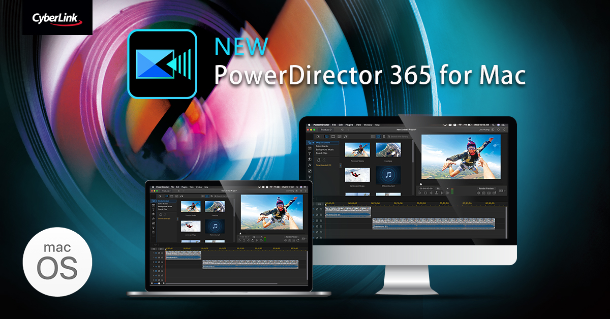 CyberLink Launches its Award-Winning Video Editing Software, PowerDirector 365, for macOS – Bringing a Game-changing, Rich yet Intuitive New Solution to Mac Users